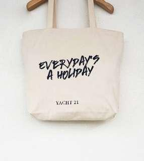 """🚚 Yacht 21 Tote Bag """"Everyday's a Holiday!"""""""
