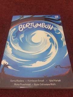 Novel bertumbuh by Kurniawan Gunadi