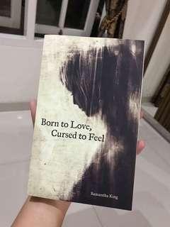 Born to love cursed to feel bu Samantha King