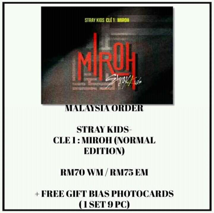 STRAY KIDS - CLE 1 : MIROH (NORMAL EDITION) - PREORDER/NORMAL ORDER/GROUP ORDER/GO + FREE GIFT BIAS PHOTOCARDS (1 ALBUM GET 1 SET PC, 1 SET HAS 9 PC)