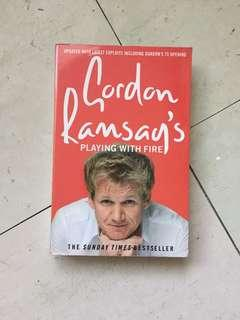 Playing with Fire by Gordon Ramsay