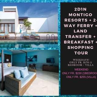 2D1N Montigo Resorts + 2-Way Ferry + Land Transfer + Breakfast + shopping tour