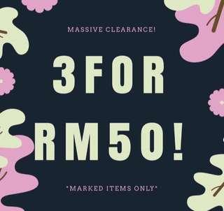 3 FOR RM50 CLEARANCE!