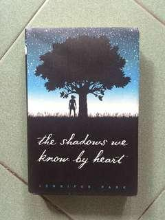 Book / Novel : The Shadows We Know By Heart (Hard Cover)