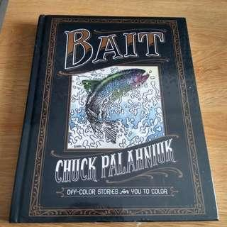 Bait by Chuck Palahniuk Oversized HC  500