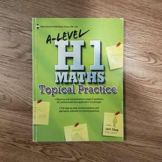 H1 Maths Topical Practice A-Level by Lois Chee