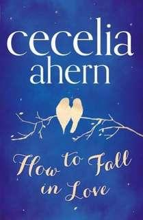 🚚 How to Fall in Love - Cecelia Ahern