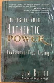 Unleashing Your Authentic Power: Resistance-free Living