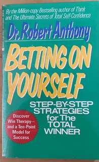 Betting on Yourself: Step by Step Strategies for the Total Winner