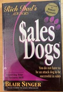 Rich Dad Advisor's: Sales Dogs by Blair Singer