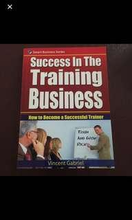 Success in the Training Business by Vincent Gabriel