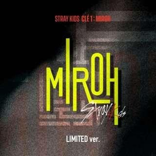 [PENDING] STRAY KIDS [Clé 1 : MIROH] (LIMITED EDITION)