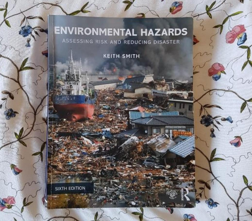 Environmental Hazards Assessing Risk & Reducing Disaster 6th Ed by Keith Smith