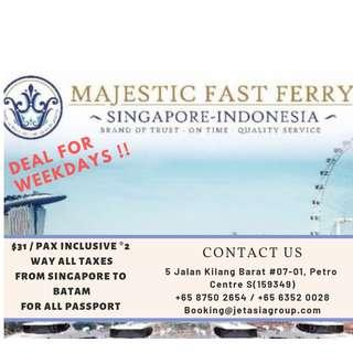 Majestic Ferry Ticket - SG - Batam (Weekday Deals)