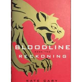BLOODLINE RECKONING - A NOVEL BY KATE CARY