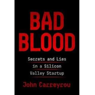 🚚 Bad Blood: Secrets and Lies in a Silicon Valley Startup (Author: John Carreyrou, ISBN: 9781509868063)
