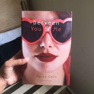 Between You & Me (Hardcover YA novel) #MMAR18