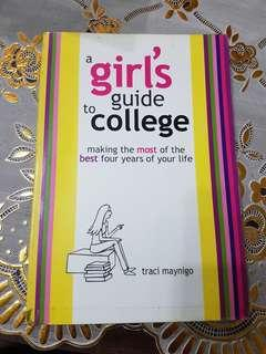A Girl's Guide to College by Traci Maynigo