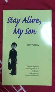 🚚 STAY ALIVE, MY SON - A STORY BY PIN YATHAY