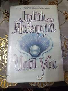 Until You by Judith McNaught (Hardbound)
