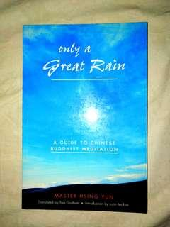 [Buddhist Meditation] ONLY A GREAT RAIN by Master Hsing Yun
