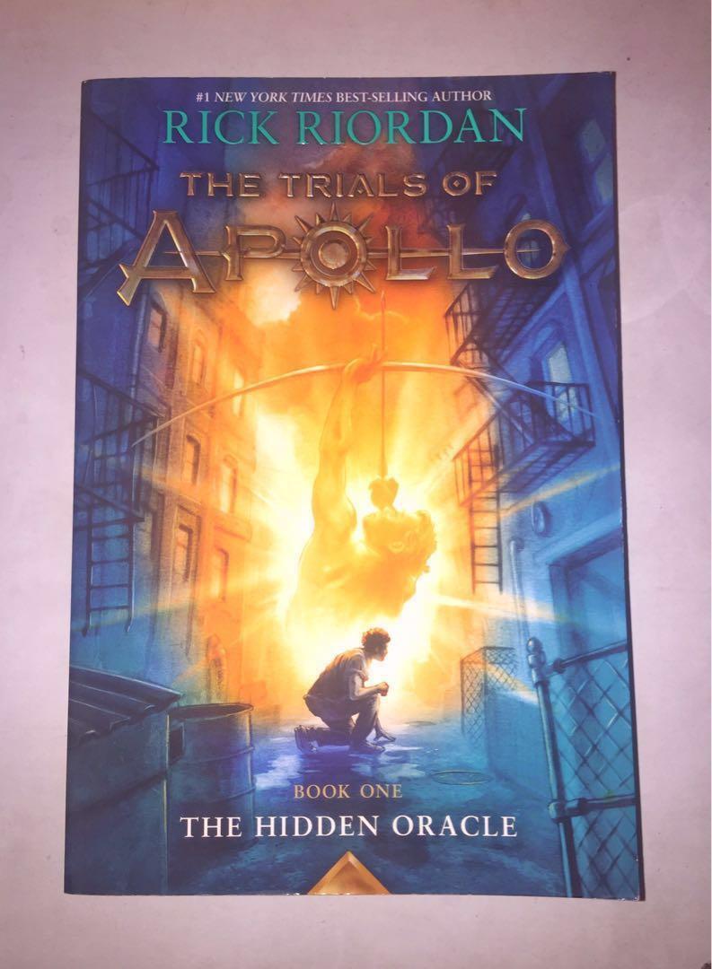 Rick Riordan's Trial of Apollo Book 1 : The Hidden Oracle