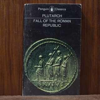 Fall of the Roman Republic [Plutarch]