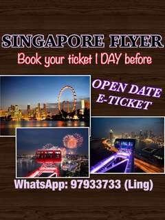 🚚 SINGAPORE FLYER (OPEN DATE ETICKET)