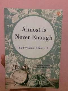 NOVEL PRELOVED - Almost Is Never Enough