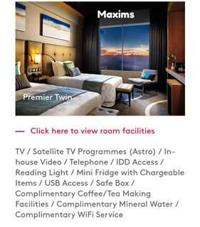 Genting 30/3 Maxims Hotel Premier room. Not First world