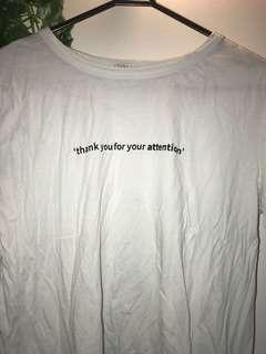 Zara thank you for your attention T-shirt