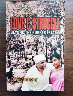 Love and Struggle Beyond the Rubber Estate