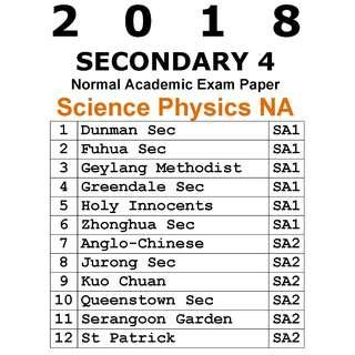 2018 Sec 4 NA Combined Science Physics exam paper / prelim paper / soft copy / hard copy