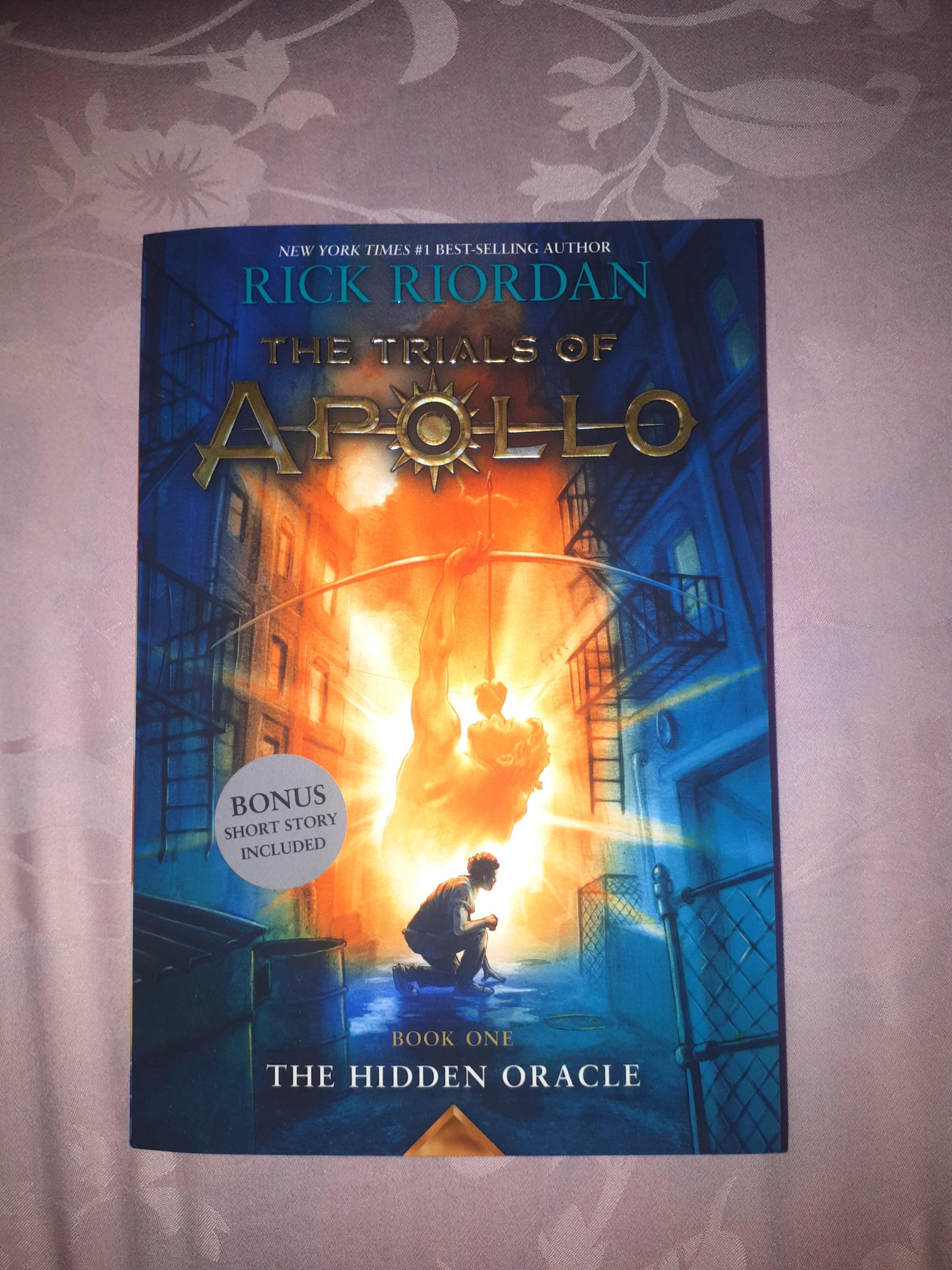 The Trials of Apollo: #1 The Hidden Oracle by Rick Riordan