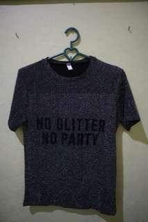 No glitter no party tee
