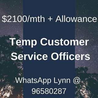 Temp Customer Service Officers