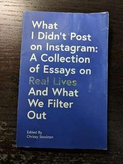 🚚 What I Didn't Post on Instagram: A Collection of Essays by Chrissy Stockton