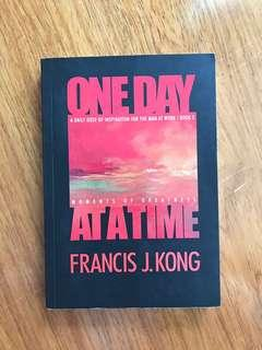 ONE DAY AT A TIME by Francis Kong