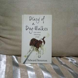Diary Of A Dog-Walker By Edward Stourton