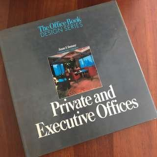 Private and Executive Offices