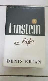 Einstein a life ( Dennis Brian )