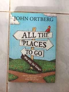 All The Places to Go, How Will You Know?
