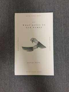 What Gives Us Our Names, Alvin Pang (Poetry / Vignettes)