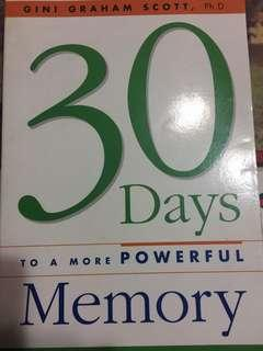 30 days to a more powerful memory by gini graham scott
