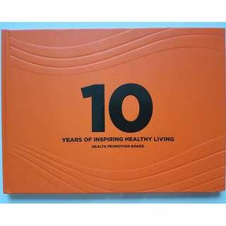 10 Years of Inspiring Healthy Living Health Promotion Board