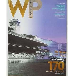 Winning Post Celebrating 170 Years of Racing Singapore Turf Club Aug 2012 issue