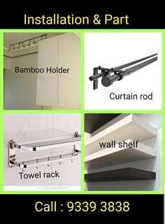 Curtain rod with installation and all handyman services Call : 93393838