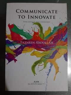 🚚 Communicate to Innovate by Tazneen Abdullah