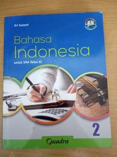 Bahasa Indonesia Untuk SMA Kelas XI (QUADRA)