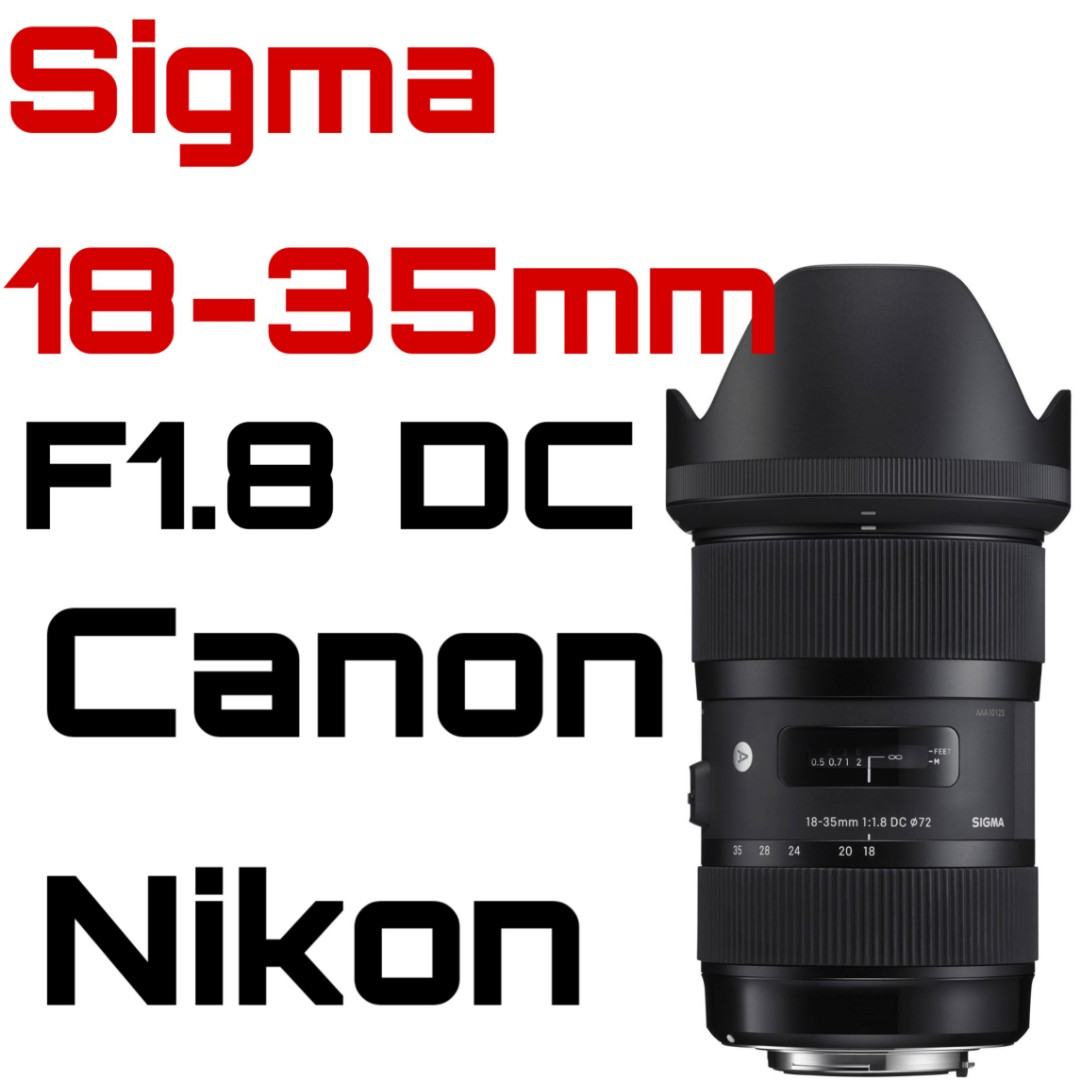 Sigma 18-35mm f/1 8 DC HSM Art Lens for canon and nikon